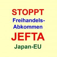 Stoppt Freihandelsabkommen JEFTA